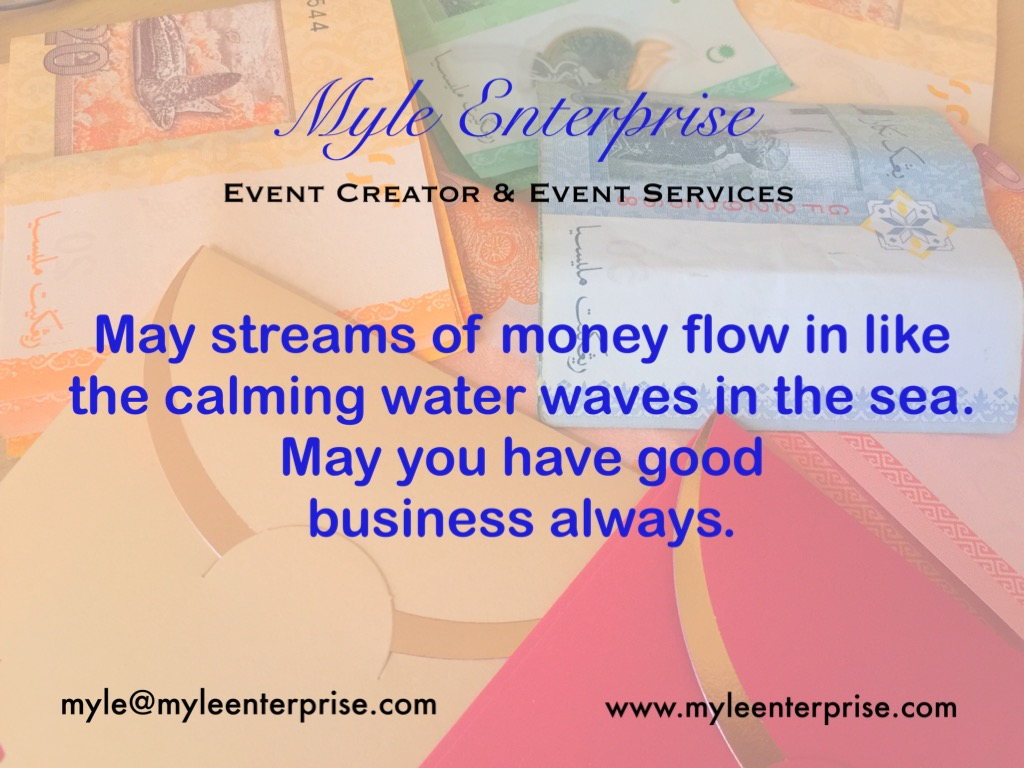 Myle Enterprise, good business and flowing money wish